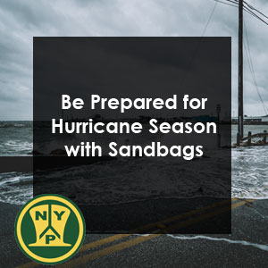 Be Prepared for Hurricane Season with Burlap Sandbags