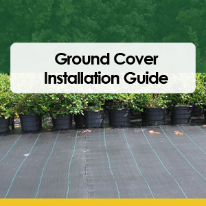 Ground Cover Installation Guide