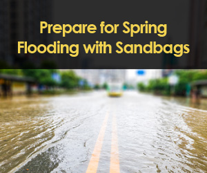 Prepare for Spring Flooding with Sandbags